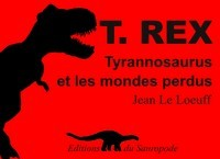 Tyrannosaurus rex, le livre